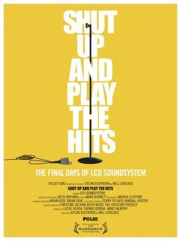 """Постер к фильму """"Заткнись и играй хиты"""" /Shut Up and Play the Hits/ (2012)"""