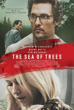 "Постер к фильму ""Море деревьев"" /The Sea of Trees/ (2015)"