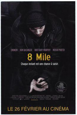"""Постер к фильму """"8 миля"""" /8 Mile/ (2002)"""