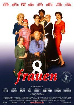 """Постер к фильму """"8 женщин"""" /8 Frauen/ (2002)"""
