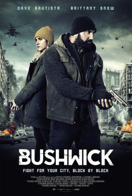 "Постер к фильму ""Бушвик"" /Bushwick/ (2017)"