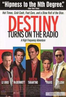 "Постер к фильму ""Дестини включает радио"" /Destiny Turns on the Radio/ (1995)"