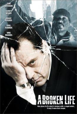 """Постер к фильму """"Сломанная жизнь"""" /A Broken Life/ (2007)"""