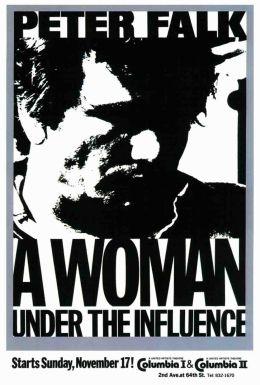 """Постер к фильму """"Женщина под влиянием"""" /A Woman Under the Influence/ (1974)"""