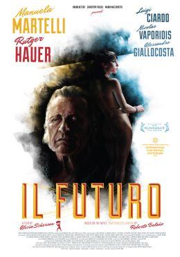 "Постер к фильму ""Будущее"" /Il futuro/ (2013)"