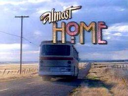 """Постер к фильму """"Почти дома"""" /Almost Home/ (1993)"""