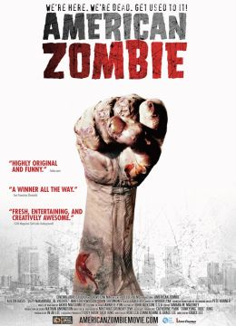 """Постер к фильму """"Американский зомби"""" /American Zombie/ (2007)"""