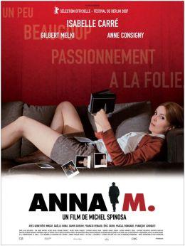 Анна М. (2007) - Всё о фильме, отзывы, рецензии - смотреть видео онлайн на Film.ru