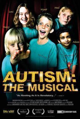 """Постер к фильму """"Аутизм: Мюзикл"""" /Autism: The Musical/ (2007)"""
