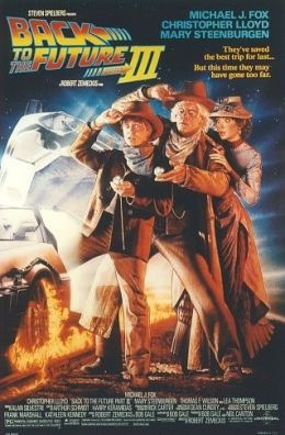 "Постер к фильму ""Назад в будущее 3"" /Back to the Future Part III/ (1990)"