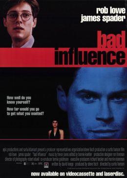 """Постер к фильму """"Дурное влияние"""" /Bad Influence/ (1990)"""