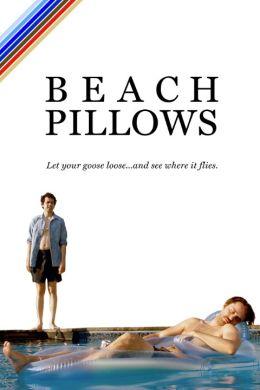 """Постер к фильму """"Пляжные подушки"""" /Beach Pillows/ (2013)"""