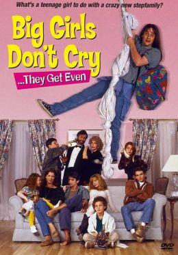 """Постер к фильму """"Большие девочки не плачут... Они дают сдачи"""" /Big Girls Don't Cry... They Get Even/ (1992)"""
