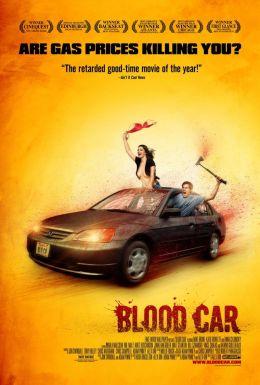 """Постер к фильму """"Безумный гонщик"""" /Blood Car/ (2007)"""