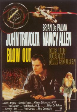 """Постер к фильму """"Прокол"""" /Blow Out/ (1981)"""