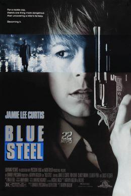 """Постер к фильму """"Голубая сталь"""" /Blue Steel/ (1989)"""