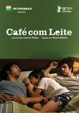 """Постер к фильму """"Ты, я и он"""" /Cafe com Leite/ (2007)"""