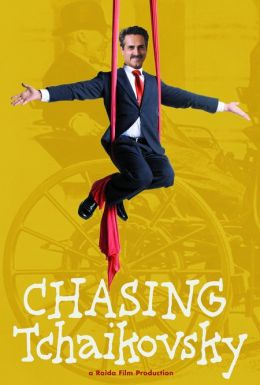 """Постер к фильму """"В погоне за Чайковским"""" /Chasing Tchaikovsky/ (2007)"""