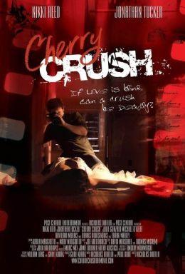 """Постер к фильму """"В ловушке красоты"""" /Cherry Crush/ (2007)"""