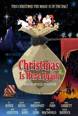 """Постер к фильму """"Рождество снова здесь"""" /Christmas Is Here Again/ (2007)"""