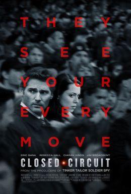 """Постер к фильму """"Замкнутая цепь"""" /Closed Circuit/ (2013)"""