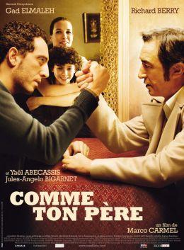 """Постер к фильму """"Так, как твой отец"""" /Comme ton pere/ (2007)"""