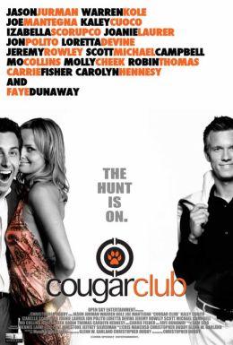 """Постер к фильму """"Клуб «Кошечка»"""" /Cougar Club/ (2007)"""