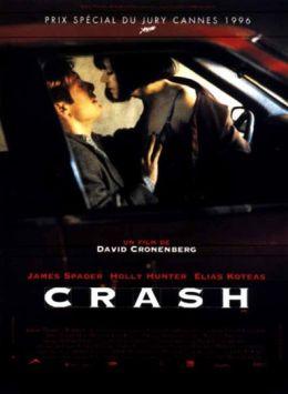 """Постер к фильму """"Автокатастрофа"""" /Crash/ (1996)"""