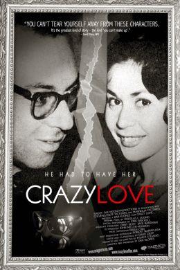 """Постер к фильму """"Безумная любовь"""" /Crazy Love/ (2007)"""