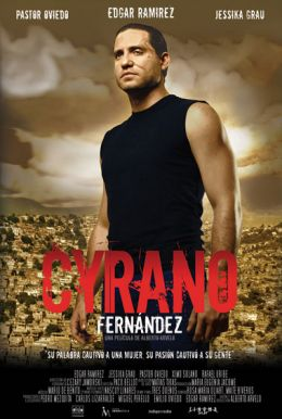 "Постер к фильму ""Сирано Фернандез"" /Cyrano Fernandez/ (2007)"