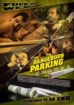 """Постер к фильму """"Опасная стоянка"""" /Dangerous Parking/ (2007)"""