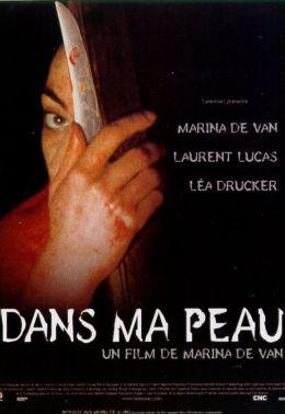 """Постер к фильму """"В моей коже"""" /Dans ma peau/ (2002)"""
