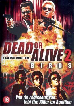 Живым или мертвым 2