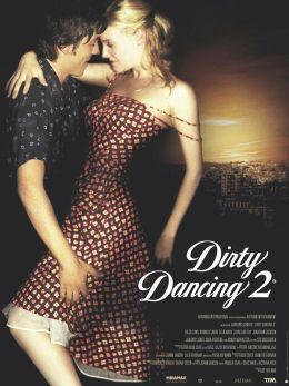 """Постер к фильму """"Грязные танцы 2"""" /Dirty Dancing: Havana Nights/ (2004)"""