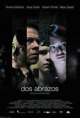 """Постер к фильму """"Объятия"""" /Dos abrazos/ (2007)"""