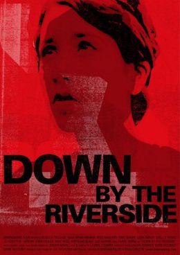 "Постер к фильму ""Вниз по Риверсайд"" /Down by the Riverside/ (2007)"
