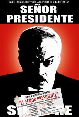 """Постер к фильму """"Сеньор Президент"""" /El Senor Presidente/ (2007)"""