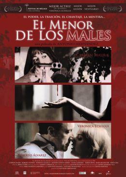 """Постер к фильму """"Из двух зол меньшее"""" /El menor de los males/ (2007)"""