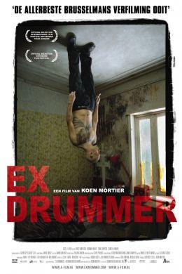 """Постер к фильму """"Экс-ударник"""" /Ex Drummer/ (2007)"""