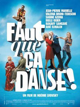 """Постер к фильму """"И пусть все пляшет!"""" /Faut que ca danse!/ (2007)"""