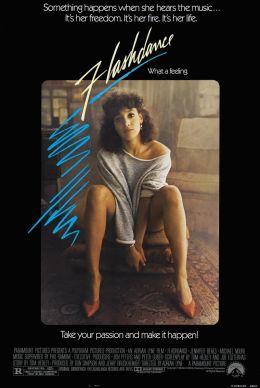 """Постер к фильму """"Танец-вспышка"""" /Flashdance/ (1983)"""