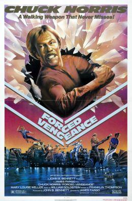 """Постер к фильму """"Вынужденная месть"""" /Forced Vengeance/ (1982)"""