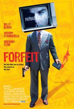"""Постер к фильму """"Расплата"""" /Forfeit/ (2007)"""