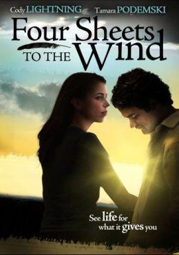 """Постер к фильму """"Четыре простыни по ветру"""" /Four Sheets to the Wind/ (2007)"""