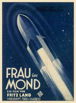"Постер к фильму ""Женщина на Луне"" /Frau im Mond/ (1929)"
