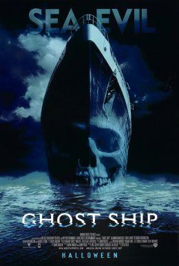 """Постер к фильму """"Корабль-призрак"""" /Ghost Ship/ (2002)"""