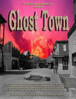"""Постер к фильму """"Город призраков"""" /Ghost Town: The Movie/ (2007)"""