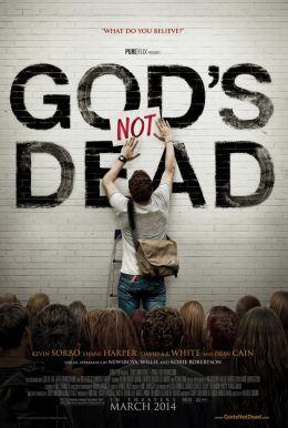 "Постер к фильму ""Бог не умер"" /God's Not Dead/ (2014)"