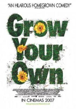 """Постер к фильму """"Сделай себя сам"""" /Grow Your Own/ (2007)"""