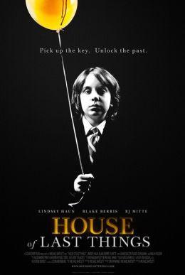 "Постер к фильму ""Дом забытых вещей"" /House of Last Things/ (2013)"